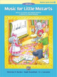 Link to an enlarged image of Rhythm Speller : Written Activities and Rhythm Patterns to Reinforce Rhythm-reading (Music for Little Mozarts)