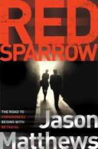 Link to an enlarged image of Red Sparrow -- Paperback / softback