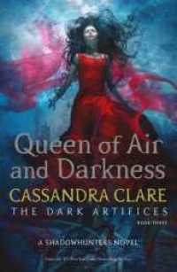 Queen of Air and Darkness (The Dark Artifices) -- Paperback / softback 9781471116704