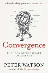 Link to an enlarged image of Convergence : The Deepest Idea in the Universe -- Paperback / softback