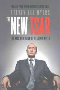 Link to an enlarged image of New Tsar : The Rise and Reign of Vladimir Putin -- Paperback / softback