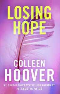 Link to an enlarged image of Losing Hope -- Paperback / softback