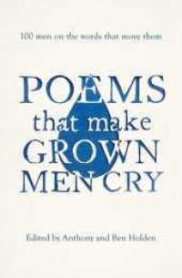 Link to an enlarged image of Poems That Make Grown Men Cry : 100 Men on the Words That Move Them -- Paperback / softback
