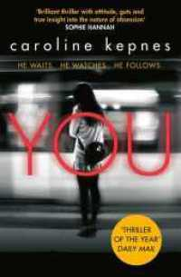 Link to an enlarged image of You : Now a Major Netflix series (You series) -- Paperback / softback