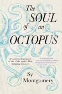 Link to an enlarged image of Soul of an Octopus : A Surprising Exploration into the Wonder of Consciousness -- Paperback / softback