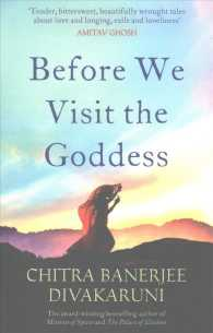 Link to an enlarged image of Before We Visit the Goddess -- Paperback / softback