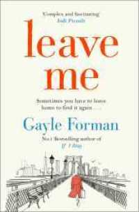 Link to an enlarged image of Leave Me -- Paperback / softback