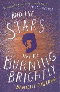 Link to an enlarged image of And the Stars Were Burning Brightly -- Paperback / softback