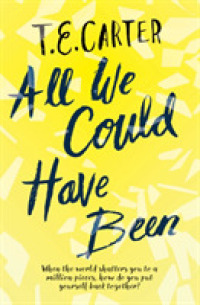 Link to an enlarged image of All We Could Have Been -- Paperback / softback