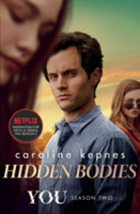 Link to an enlarged image of Hidden Bodies : The sequel to Netflix smash hit You (You series) -- Paperback / softback (TV Tie-In)