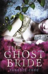The Ghost Bride 9781471400797