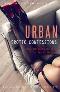 Link to an enlarged image of Mammoth Book of Urban Erotic Confessions (Mammoth Books) -- Paperback / softback