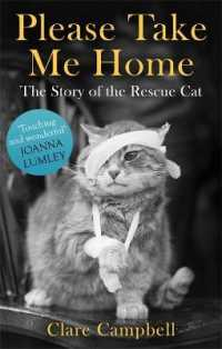 Link to an enlarged image of Please Take Me Home : The Story of the Rescue Cat -- Paperback / softback
