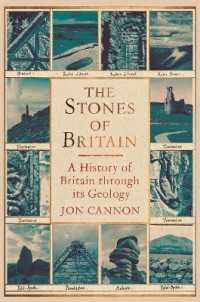 Link to an enlarged image of Stones of Britain : A History of Britain through its Geology -- Hardback