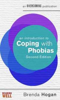 An Introduction to Coping with Phobias ( Introduction to Coping ) 9781472138521