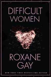 Link to an enlarged image of Difficult Women -- Paperback / softback