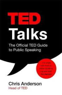Link to an enlarged image of Ted Talks : The official Ted guide to public speaking: Tips and tricks for giving unforgetta -- Paperback / softback