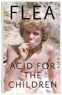 Link to an enlarged image of Acid for the Children - the autobiography of Flea, the Red Hot Chili Peppers legend -- Paperback / softback