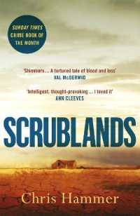 Scrublands: The Stunning, Word-of-Mouth Thriller of 2019  9781472255143