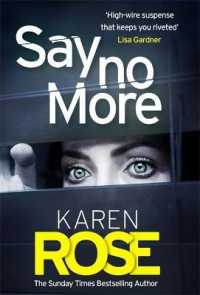 Link to an enlarged image of Say No More (The Sacramento Series Book 2) : the gripping new thriller from the Sunday Times bestselling author -- Hardback