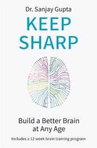 Link to an enlarged image of Keep Sharp : How to Build a Better Brain at Any Age - as Seen in the Daily Mail -- Paperback / softback