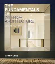 Link to an enlarged image of The Fundamentals of Interior Architecture (2nd)