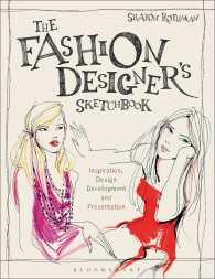 Link to an enlarged image of The Fashion Designer's Sketchbook : Inspiration, Design Development, and Presentation