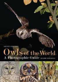 Link to an enlarged image of Owls of the World - a Photographic Guide -- Hardback