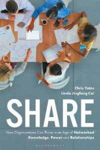 Link to an enlarged image of Share : How Organizations Can Thrive in an Age of Networked Knowledge, Power and Relationships