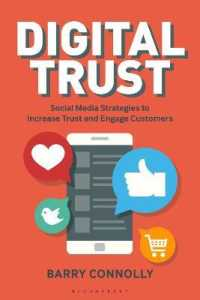 Link to an enlarged image of Digital Trust : Social Media Strategies to Increase Trust and Engage Customers