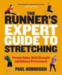 Link to an enlarged image of The Runner's Expert Guide to Stretching : Prevent Injury, Build Strength and Enhance Performance
