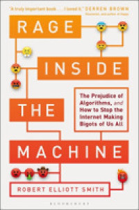 Link to an enlarged image of Rage inside the Machine : The Prejudice of Algorithms, and How to Stop the Internet Making Bigots of Us Al -- Paperback (English Language Edition)