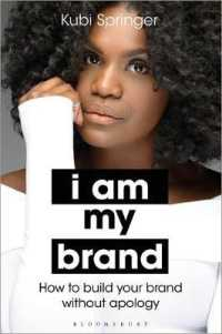 Link to an enlarged image of I Am My Brand : How to Build Your Brand without Apology