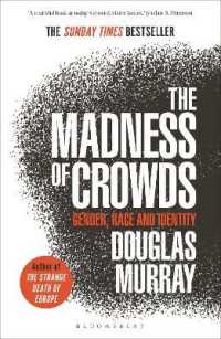 Link to an enlarged image of Madness of Crowds : Gender, Race and Identity; the Sunday Times Bestseller -- Paperback / softback