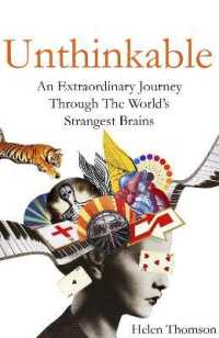 Link to an enlarged image of Unthinkable : An Extraordinary Journey through the World's Strangest Brains -- Paperback / softback