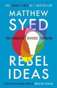 Rebel Ideas The Power of Diverse Thinking 9781473613942