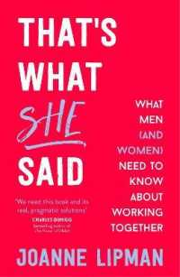 Link to an enlarged image of That's What She Said : What Men (and Women) Need to Know about Working Together -- Paperback / softback