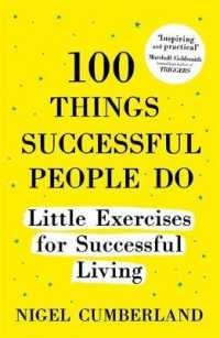 Link to an enlarged image of 100 Things Successful People Do : Little Exercises for Successful Living: 100 Self Help Rules for Life -- Paperback / softback