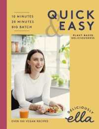 Link to an enlarged image of Deliciously Ella Quick & Easy: Plant-based Deliciousness