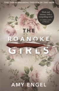 Link to an enlarged image of Roanoke Girls: the addictive Richard & Judy Book Club thriller 2017 -- Paperback