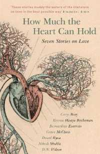 image of How Much the Heart Can Hold : Seven Stories on Love (Reprint)