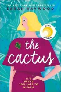 The Cactus: how a prickly heroine learns to bloom  9781473660632