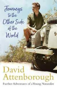 Link to an enlarged image of Journeys to the Other Side of the World : further adventures of a young David Attenborough -- Paperback / softback