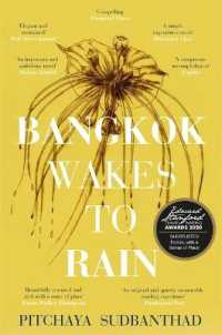 Link to an enlarged image of Bangkok Wakes to Rain : Shortlisted for the 2020 Edward Stanford 'fiction with a Sense of Place' award -- Paperback / softback
