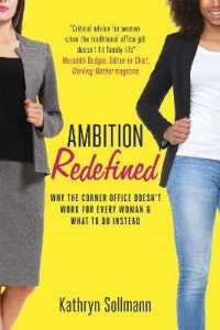 Link to an enlarged image of Ambition Redefined : Why the Corner Office Doesn't Work for Every Woman & What to Do Instead