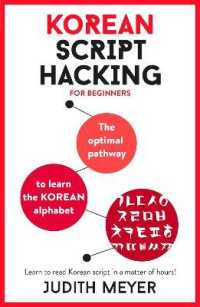 Link to an enlarged image of Teach Yourself Korean Script Hacking : The Optimal Pathway to Learn the Korean Alphabet (Teach Yourself)