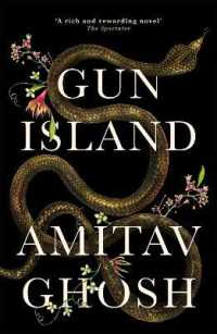Link to an enlarged image of Gun Island : A spellbinding, globe-trotting novel by the bestselling author of the Ibis trilo -- Paperback / softback