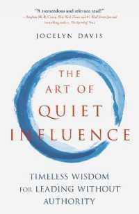 Link to an enlarged image of The Art of Quiet Influence : Timeless Wisdom for Leading without Authority: Confucius - Rumi - Gandhi - the Buddha - Taoists - Zen Masters and More