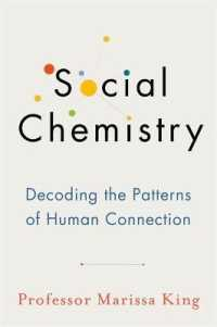 Link to an enlarged image of Social Chemistry : Decoding the Patterns of Human Connection -- Paperback / softback