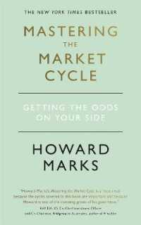 Link to an enlarged image of Mastering the Market Cycle : Getting the odds on your side -- Paperback / softback